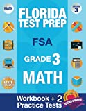 img - for Florida Test Prep FSA Grade 3: Math Workbook & 2 FSA Practice Tests, 3rd Grade Math Workbooks Florida, FSA Practice Test Book Grade 3, FSA Test Grade ... Books (FSA Practice Test Books) (Volume 2) book / textbook / text book