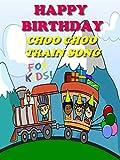 Happy Birthday Choo Choo Train Song for Kids