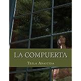 La Compuerta (Spanish Edition)