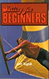 Sailing for Beginners, Jeff E. Toghill, 0668042206