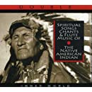Spiritual Songs, Chants & Flute Music Of The Native American Indian