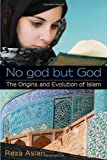 img - for No god but God: The Origins and Evolution of Islam book / textbook / text book
