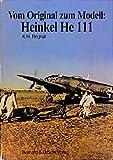 Vom Original zum Modell, Heinkel He 111