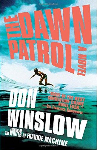 The Dawn Patrol (Vintage Crime/Black - Dawn Patrol The