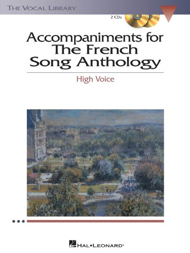 The French Song Anthology - Accompaniment CDs - The Vocal Library High Voice ()