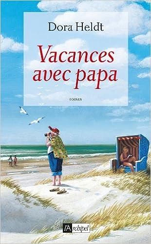 Livre Vacances avec papa pdf, epub
