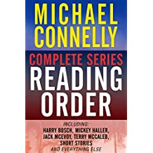 MICHAEL CONNELLY COMPLETE SERIES READING ORDER: Harry Bosch, Jack McEvoy, Mickey Haller (The Lincoln Lawyer), Terry McCaleb, Short Stories, and more!