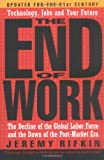 The End of Work, Jeremy Rifkin, 1585423130