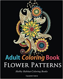 Adult Coloring Books Flower Patterns 50 Gorgeous Stress Relieving Henna Designs Volume 6 Hobby Habitat Amazoncouk