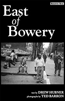 East of Bowery by [Hubner, Drew]