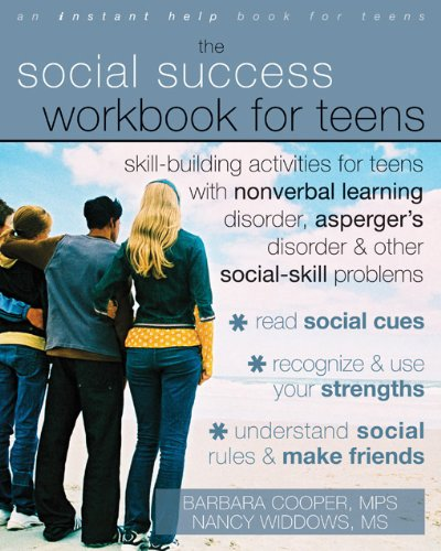 The Social Success Workbook for Teens (Best Colleges For Students With Asperger Syndrome)