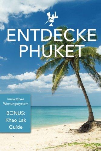 Buch Entdecke Phuket: inkl. Khao Lak Guide - Marvin Scheeff .pdf ...