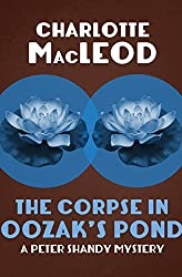 The Corpse in Oozak's Pond (The Peter Shandy Mysteries Book 6)