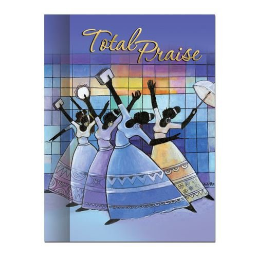 "Office Products : African American Expressions - Total Praise Journal (128 pages, 6.25"" x 8.5"") J-172"