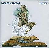 Switch by Golden Earring (2001-11-01)