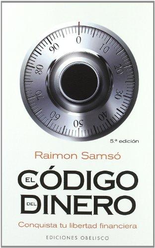 El codigo del dinero (Spanish Edition) [Raimon Samso] (Tapa Blanda)