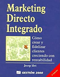 Marketing Directo Integrado (Spanish Edition)