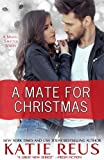 A Mate for Christmas (Moon Shifter Series) (Volume 7)