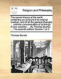 The Sacred Theory of the Earth, Thomas Burnet, 1171038186