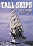img - for Tall Ships: The Magic of Sail (American Landmarks) by Dean Server (2007-08-01) book / textbook / text book