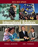 International Relations, 2013-2014 Update, Joshua S. Goldstein and Jon C. Pevehouse, 0205971369