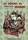 Les démons du muséum par Perrin (II)