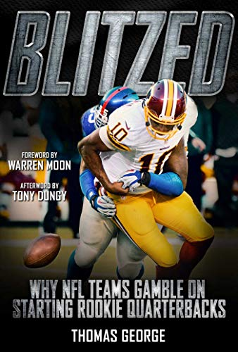Football Nfl Thomas Jones (Blitzed: Why NFL Teams Gamble on Starting Rookie Quarterbacks)