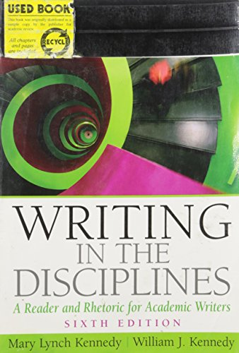 Writing in the Disciplines (A Reader and Rhetoric for Acedemic Writers) Instructor's Review Copy 6th