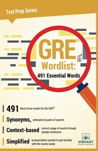 GRE Wordlist: 491 Essential Words (Test Prep Series) (Volume 19)