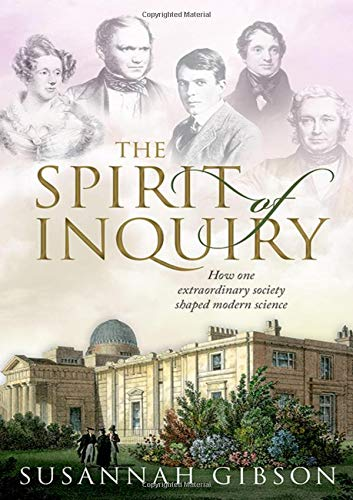The Spirit of Inquiry: How one extraordinary society shaped modern science