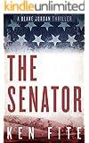 The Senator: A Blake Jordan Thriller
