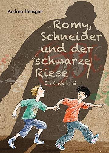 Romy, Schneider und der schwarze Riese: Ein Kinderkrimi