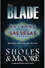 The Blade (A Maxine Decker thriller) (Volume 1) Paperback