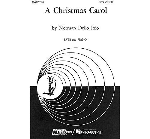 (Edward B. Marks Music Company A Christmas Carol SATB composed by Norman Dello Joio)