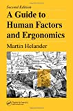img - for A Guide to Human Factors and Ergonomics, Second Edition book / textbook / text book