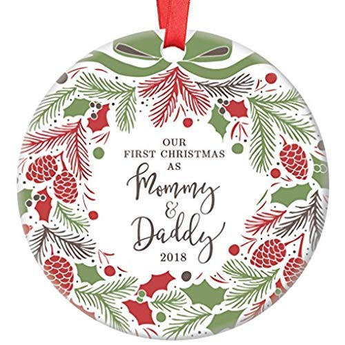 Our First Christmas as Mommy & Daddy 2018, New Parents Ornament, Holiday Wreath Porcelain Ceramic Ornament, 3 inch Flat Circle Christmas Ornament