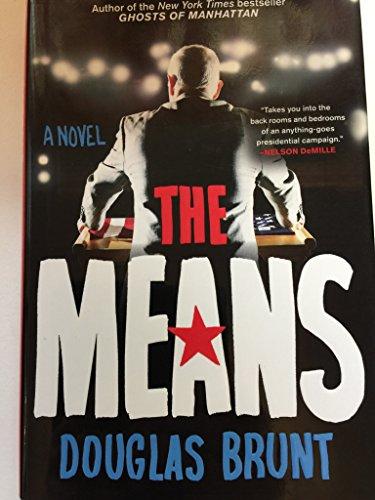The Means: A Novel