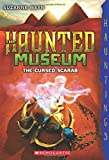 The Haunted Museum #4: The Cursed Scarab: A Hauntings Novel