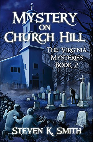 Mystery on Church Hill (The Virginia Mysteries Book ()