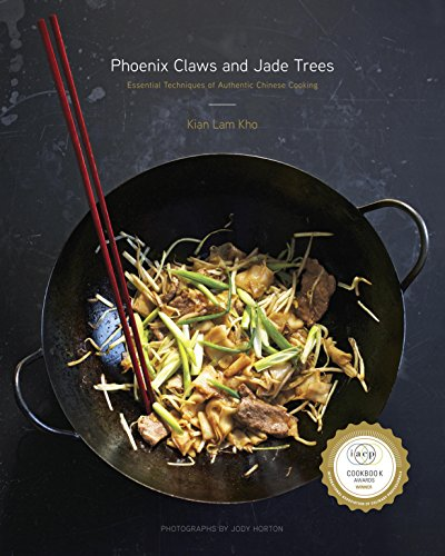 Phoenix Claws and Jade Trees: Essential Techniques of Authentic Chinese Cooking cover
