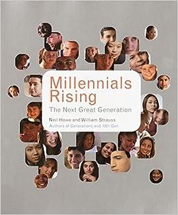 millennials rising the next great generation neil howe william