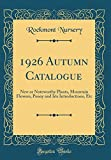 Amazon / Forgotten Books: Autumn Catalogue New or Noteworthy Plants, Mountain Flowers, Peony and Iris Introductions, Etc Classic Reprint (Rockmont Nursery)