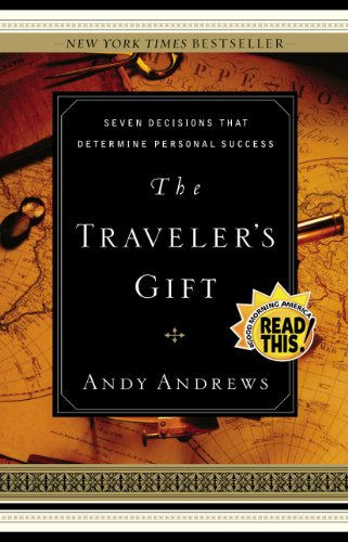 The Traveler's Gift: Seven Decisions that Determine Personal Success cover