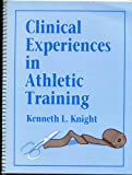 Clinical Experiences in Athletic Training 9780873222891