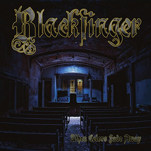 Blackfinger - When Colors Fade Away - (M - 011 - 2) - CD - FLAC - 2017 - WRE Download