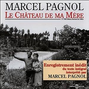 Le Château de ma Mère (Souvenirs d'enfance 2) Audiobook