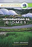 Introduction to Biomes, Susan L. Woodward, 031333997X