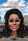 img - for Who Was Coretta Scott King? book / textbook / text book