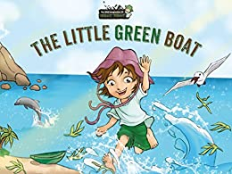 The Little Green Boat (The Wild Imagination of Willy Nilly Book 1) by [Stead, Chris]