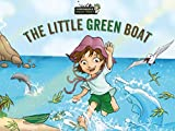 The Little Green Boat (The Wild Imagination of Willy Nilly Book 1)